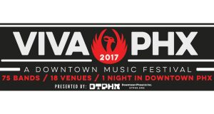 Viva PHX 2017 - Downtown Music Festival