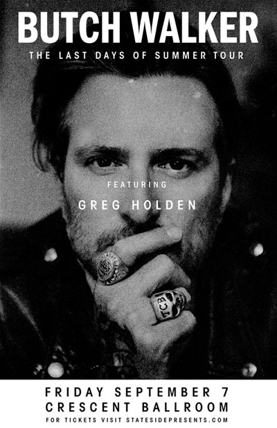 Flier for Butch Walker featuring Greg Holden at Crescent Ballroom on September 7, 2018
