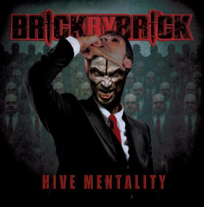 Brick by Brick Hive Mentality Album Art