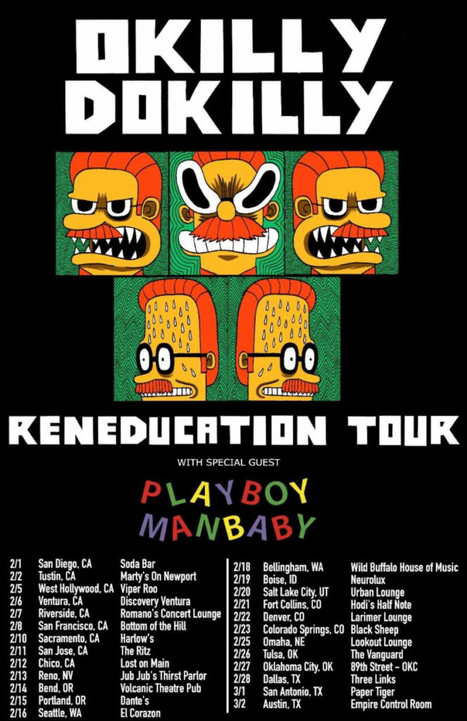 Okilly Dokilly Reneducation Tour