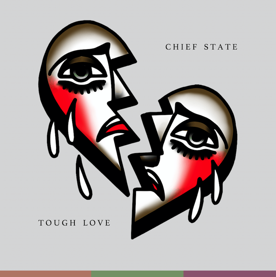 Chief State Tough Love Album Art